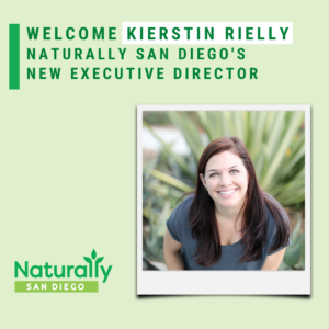 kierstin rielly new executive director of naturally san diego